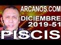 Video Horóscopo Semanal PISCIS  del 15 al 21 Diciembre 2019 (Semana 2019-51) (Lectura del Tarot)