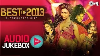 Best of 2013 Hindi Audio Song Collection