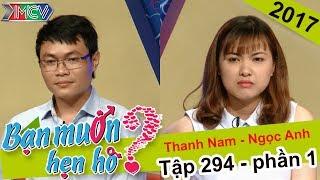 Quá trầm tính, chàng trai không thể khiến cô gái đồng ý hẹn hò | Thanh Nam - Ngọc Anh | BMHH 294 💔