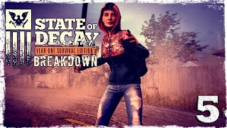 State of Decay YOSE. BREAKDOWN DLC #5: Плюс два.