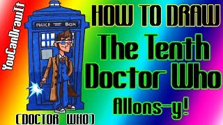 How To Draw The Tenth Doctor With Tardis From Doctor Who