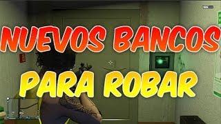 GTA V ONLINE NUEVOS BANCOS PARA ROBAR
