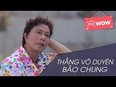 Thằng Vô Duyên - Chuyện Tại Quán Cafe - Bảo Chung - meWOW