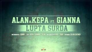 ALAN & KEPA - Lupta surda ft. GiAnna