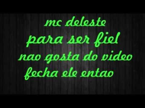 Mc daleste para ser fiel (2013)