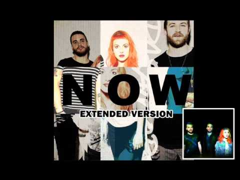Paramore - Now [Extended Version]