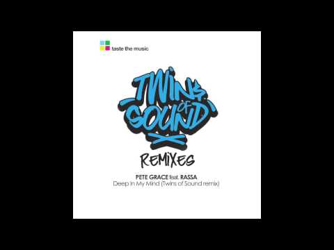 Pete Grace feat. Rassa - Deep In My Mind (Twins of Sound Remix) OUT SOON!