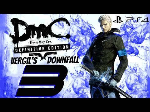 DmC Devil May Cry Definitive Edition - Vergil's Downfall Walkthrough Part 3 - Hollow Vergil Boss