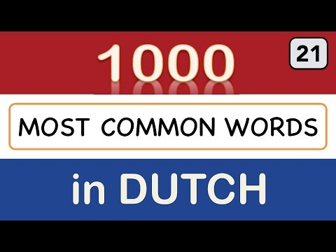 How to Learn Dutch - Lesson 21: 1000 Most Common Words in Dutch (word 501-525)