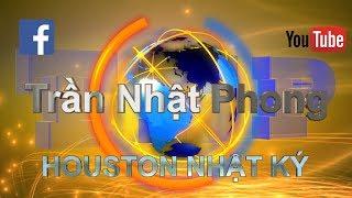 """Trần Nhật Phong 24_09_18 Houston Nhật Ký_ Trung Cộng thấm đòn """"Thuế Quan"""" của HOA KỲ"""