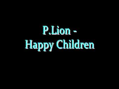 Happy Children paroles par P.Lion - lyrics et parole …