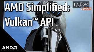 AMD Simplified: Vulkan API