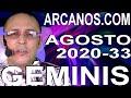 Video Horóscopo Semanal GÉMINIS  del 9 al 15 Agosto 2020 (Semana 2020-33) (Lectura del Tarot)