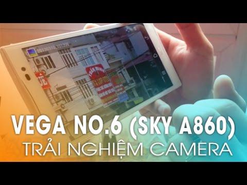 [didongthongminh.vn] Trải nghiệm Camera Vega No.6