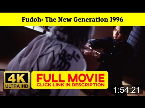 Fudoh: The New Generation 1996 FuII'-Movi'estream