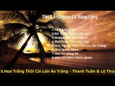 Tân Cổ - Album Lá Bằng Lăng - Tuấn Anh