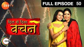 Dil Se Diya Vachan Episode 50