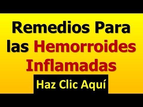 Remedios Para las Hemorroides Inflamadas - Como Eliminar las Almorranas