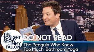 Do Not Read: The Penguin Who Knew Too Much, Bathroom Yoga