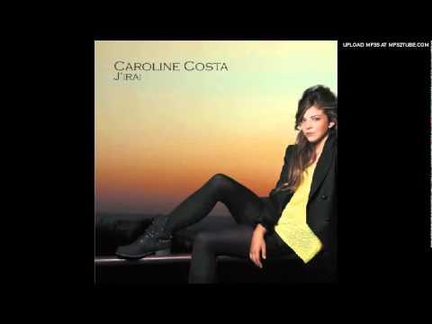 télécharger Caroline Costa – Allez Viens