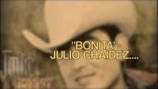 Bonita (audio) Julio Chaidez