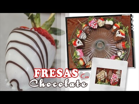 FRESAS CON CHOCOLATE - FRESAS DECORADAS -  Chocolate Covered Strawberries