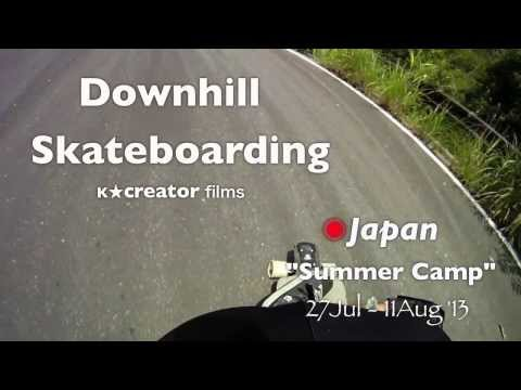 Downhill Skateboarding â—‰Japan | Summer Camp Jul/Aug '13