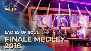 Ladies of Soul 2018 | Finale Medley