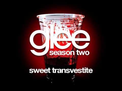 Sweet Transvestite - Glee Cast