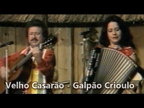 Velho Casarão - Teixeirinha e Mari Terezinha - Ao Vivo no Galpão Crioulo