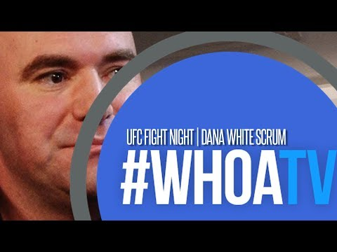 DANA WHITE: UFC LONDON POST FIGHT MEDIA SCRUM