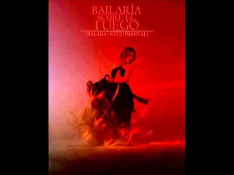 Belinda - Bailaria sobre el fuego (balada instrumental)