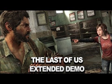 The Last of Us  Extended Demo