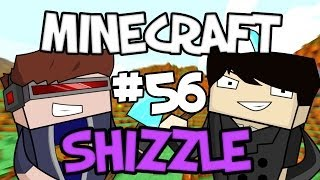 MINECRAFT SHIZZLE - Part 56: ARMOUR DOES NOTHING!
