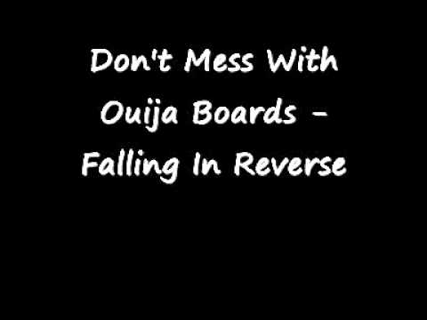 Don't Mess With Ouija Boards - Falling In Reverse w lyrics