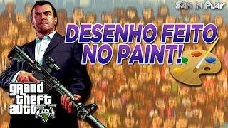 GTA V: Desenho Do Michael Feito No PAINT!