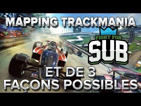 Mapping Trackmania FFS#4 : ET et 3 façons possibles