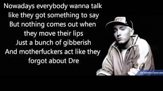 Dr Dre ft Eminem 'Forgot About Dre' Lyrics (Good Q