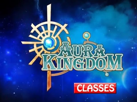 Aura Kingdom - Classes