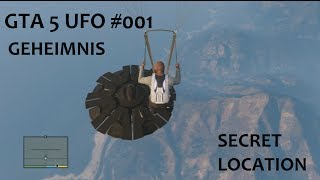 GTA 5 UFO #1 GEHEIMNIS SECRET LOCATION 100 % GTA 5 Deutsch