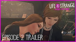 Life is Strange: Before the Storm - 2. Epizód Trailer