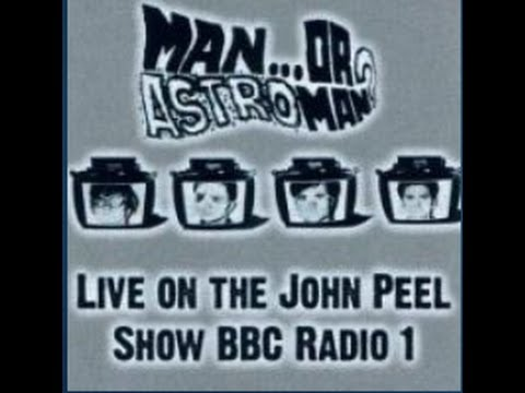 Man or Astroman?  - Peel Session Nov. 2000