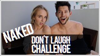 NAKED DON'T LAUGH CHALLENGE