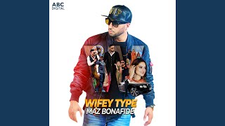 Wifey Type