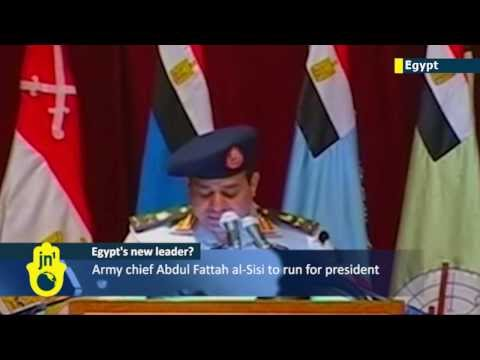 Egypt's Next Leader? Egyptian army chief Abdul Fattah al-Sisi confirms bid for presidency