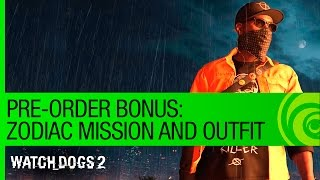 Watch Dogs 2 - Zodiac Killer Mission Pre-Order Bonus