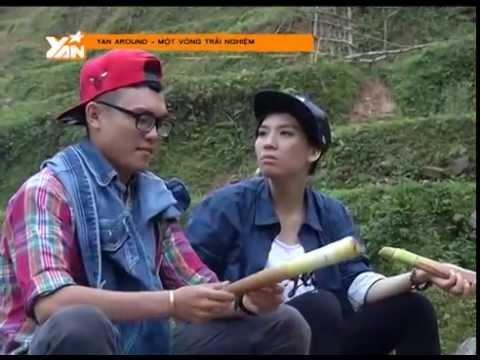 YANTV_YAN AROUND_Khám phá Cao Bằng_Tập 3_Phần 1