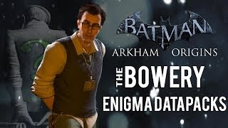 Batman Arkham Origins The Bowery All Enigma Datapacks