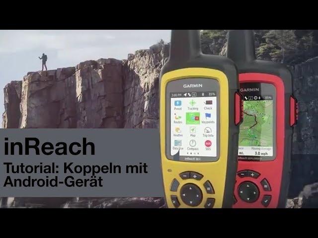 Android Entfernungsmesser Gps : Inreach explorer® tutorial videos garmin Österreich