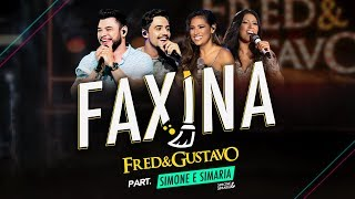 Fred & Gustavo (part. Simone & Simaria) - Faxina